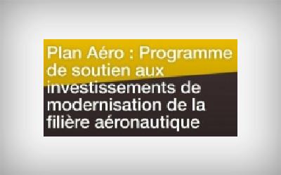 LANCEMENT DE L'AMI MODERNISATION ET DIVERSIFICATION DE LA FILIÈRE AÉRONAUTIQUE