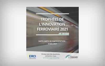 TROPHÉES DE L'INNOVATION FERROVIAIRE 2021
