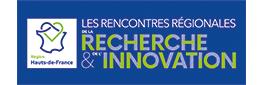 Les Rencontres régionales de la Recherche & de l'Innovation en Hauts-de-France